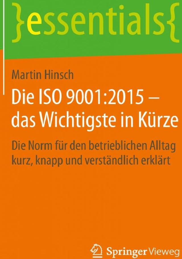 Die ISO 9001:2015 - Das Wichtigste in Kürze - Prof. Dr. Martin Hinsch