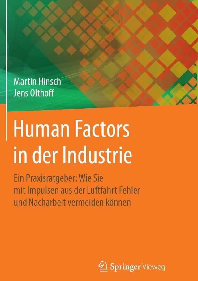 Fachbuch Human Factors in der Industrie - Prof. Dr. Martin Hinsch + Jens Olthoff