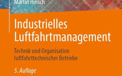 Ab sofort im Buchhandel: Neue Auflage – Industrielles Luftfahrtmanagement.
