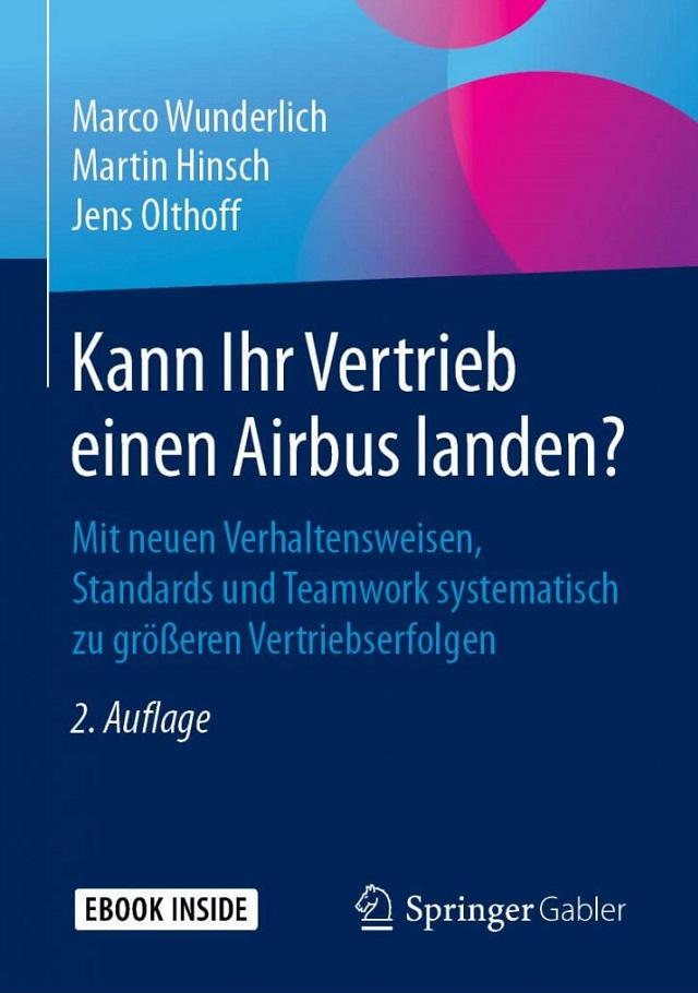 Kann Ihr Vertrieb einen Airbus landen - Guideline for EN 9100:2018 Prof. Dr. Martin Hinsch
